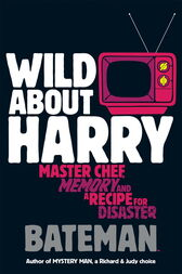 Wild About Harry by Bateman