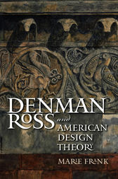 Denman Ross and American Design Theory by Marie Frank