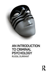 An Introduction to Criminal Psychology by Russil Durrant