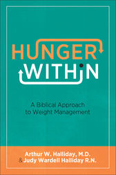 Hunger Within by Arthur W. M.D. Halliday