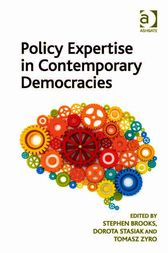 Policy Expertise in Contemporary Democracies by Stephen Brooks
