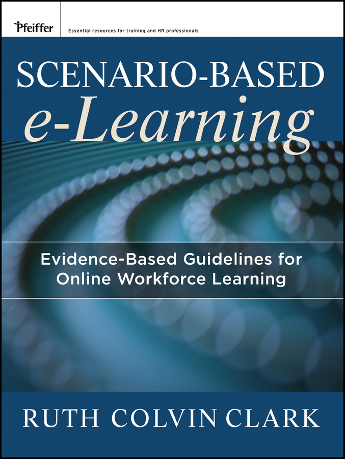 Download Ebook Scenario-based e-Learning by Ruth C. Clark Pdf