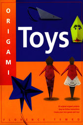 Origami Toys by Florence Temko
