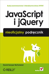 JavaScript i jQuery. Nieoficjalny podr?cznik by David Sawyer McFarland