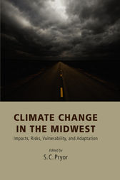 Climate Change in the Midwest by Sara C. Pryor