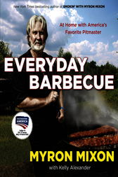 Everyday Barbecue: At Home with America's Favorite Pitmaster: A Cookbook