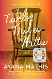 The Twelve Tribes of Hattie (Oprah's Book Club 2.0 Digital Edition) by Ayana Mathis