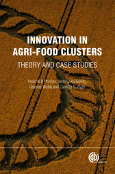 Innovation in Agri-Food Clusters by P. W. B. Phillips