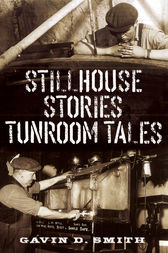 Stillhouse Stories - Tunroom Tales by Gavin D. Smith
