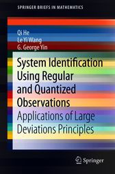 System Identification Using Regular and Quantized Observations by Qi He