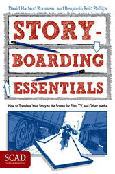 Storyboarding Essentials by David Harland Rousseau