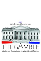 The Gamble: All In by John Sides