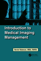 Introduction to Medical Imaging Management by Bernard Rubenzer
