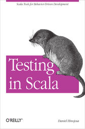 Testing in Scala by Daniel Hinojosa
