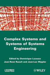 Complex Systems and Systems of Systems Engineering by Dominique Luzeaux