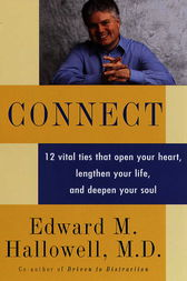 Connect by Edward M. Hallowell