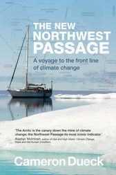 The New Northwest Passage by Cameron Dueck