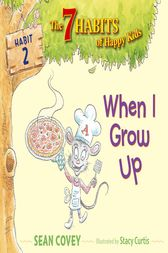 When I Grow Up by Sean Covey