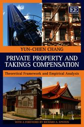 Private Property and Takings Compensation by Yun-Chien Chang