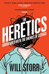 The Heretics by Will Storr