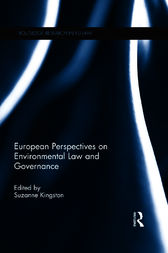 European Perspectives on Environmental Law and Governance by Suzanne Kingston
