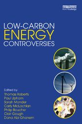 Low-Carbon Energy Controversies by Thomas Roberts