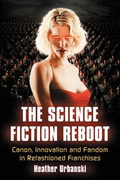 The Science Fiction Reboot by Heather Urbanski