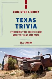 Texas Trivia by Bill Cannon