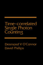 Time-correlated single photon counting by Desmond O'Connor