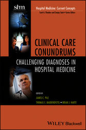 Clinical Care Conundrums by James C. Pile
