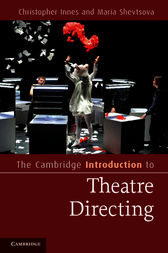 The Cambridge Introduction to Theatre Directing by Christopher Innes