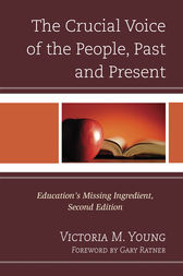 The Crucial Voice of the People, Past and Present by Victoria M. Young