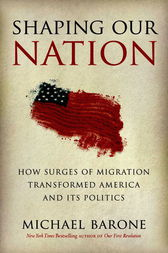 Shaping Our Nation by Michael Barone