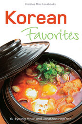Korean Favorites: Periplus Mini Cookbooks by Yu-kyoung Moon