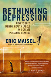 Rethinking Depression by Eric Maisel