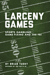 Larceny Games by Brian Tuohy