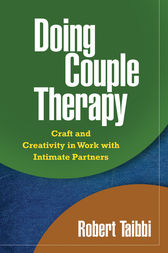 Doing Couple Therapy, First Edition by Robert Taibbi