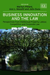 Business Innovation and the Law by Marilyn Pittard
