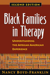 Black Families in Therapy, Second Edition by Nancy Boyd-Franklin