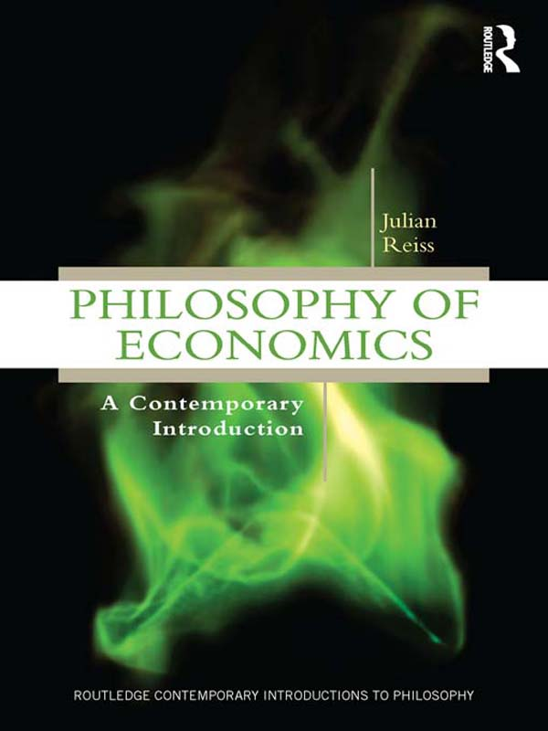 Download Ebook Philosophy of Economics by Julian Reiss Pdf