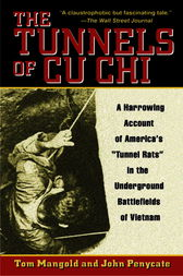 The Tunnels of Cu Chi by Tom Mangold