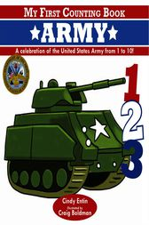 My First Counting Book: Army by Cindy Entin