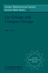 Lie Groups and Compact Groups