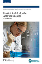 Practical Statistics for the Analytical Scientist by Stephen L R Ellison