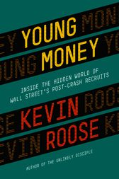 Young Money by Kevin Roose