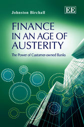 Finance in an Age of Austerity by J. Birchall