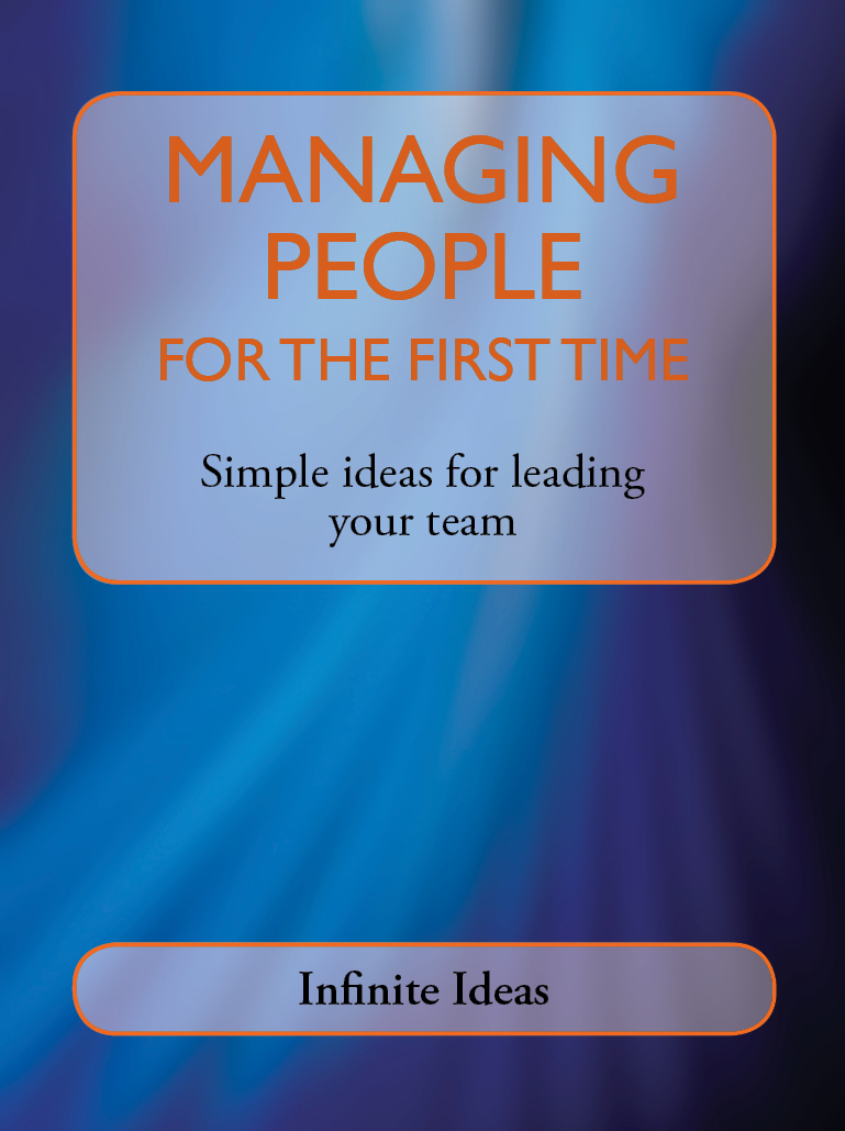 Download Ebook Managing people for the first time by Infinite Ideas Pdf