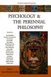 Psychology and the Perennial Philosophy by Samuel Bendeck Sotillos