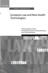 European Law and New Health Technologies by Mark L Flear
