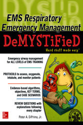 EMS Respiratory Emergency Management DeMYSTiFieD by Jr. DiPrima